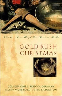 Gold Rush Christmas (Paperback)