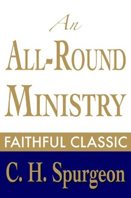 All Round Ministry, An (Hardcover)