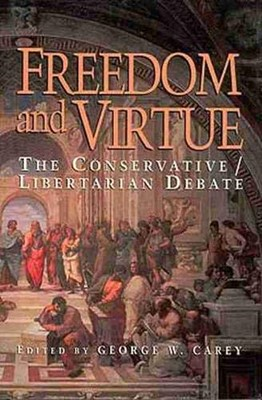 Freedom and Virtue (Paperback)