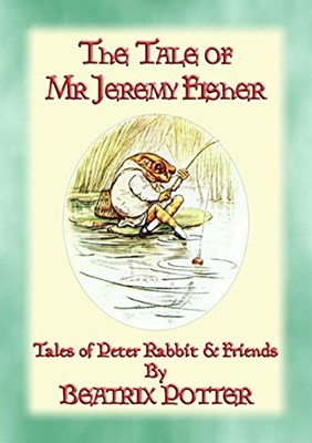 Tale of Mr. Jeremy Fisher, The (Hardcover)