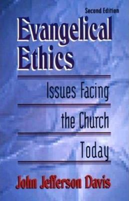 Evangelical Ethics (Paperback)