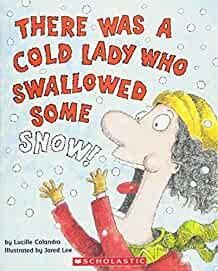 There Was Some Lady Who Swallowed Some Snow (Paperback)