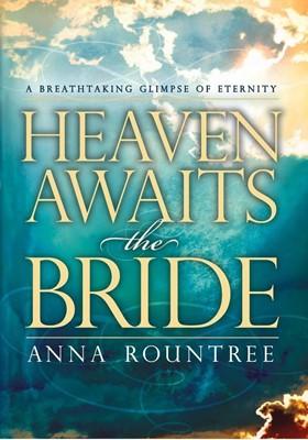 Heaven Awaits the Bride (Paperback)