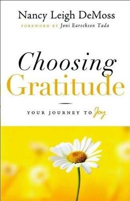 Choosing Gratitude (Hardcover)