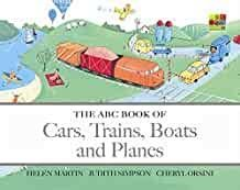 Abc Books of Cars, Trains, Boats and Planes