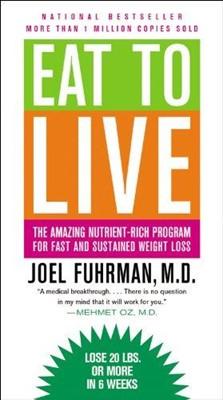 Eat to Live (Mass Market Paperback)
