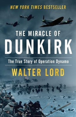 Miracle of Dunkirk (Paperback)