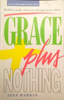 Grace Plus Nothing (Board Book)