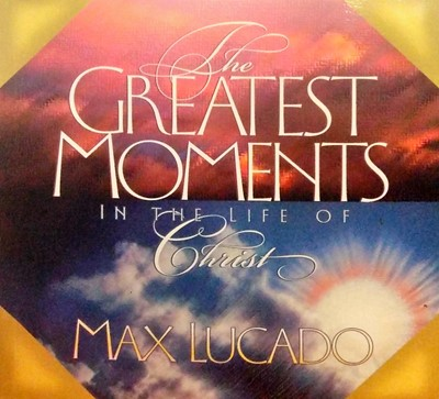 The Greatest Moments in the Life of Christ (Board Book)