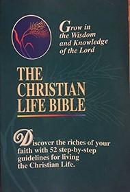 Christian Life Bible, The