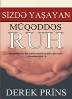 Sizdə Yaşayan Müqəddəs Ruh