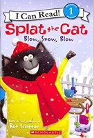 Splat the Cat Blow, Snow, Blow