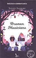 Bremen Musiqiçiləri - Bremen Musicians