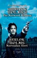 Şerlok Holms Norvudun Sirri - Sherlock Holmes the Norwood Mystery