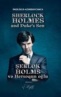 Şerlok Holms və Hersoqun Oğlu - Sherlock Holmes and Duke`s Son